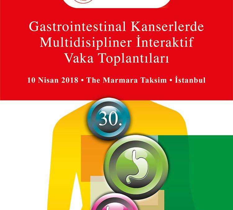 30. Gastrointestinal Kanserlerde Multidisipliner Interaktif Vaka Toplantısı