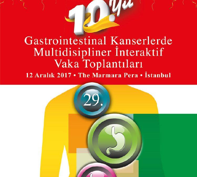 29. Gastrointestinal Kanserlerde Multidisipliner Interaktif Vaka Toplantısı